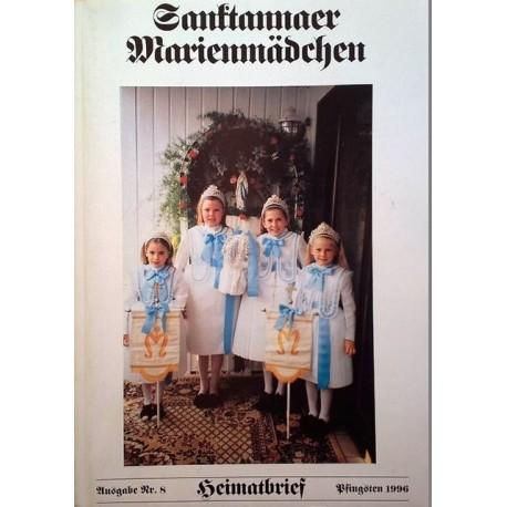 Sanktannaer Marienmädchen. Heimatbrief. Von Josef Lutz (1996).