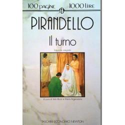 Il Turno. Von Luigi Pirandello (1993).