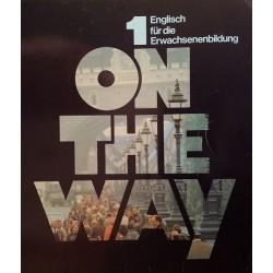 On the Way 1. Englisch für die Erwachsenenbildung. Von Günter Reichwein (1986).
