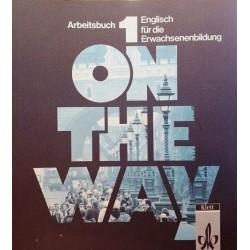 On the Way 1 Arbeitsbuch. Englisch für die Erwachsenenbildung. Von Joan Corliss Bartel (1994).