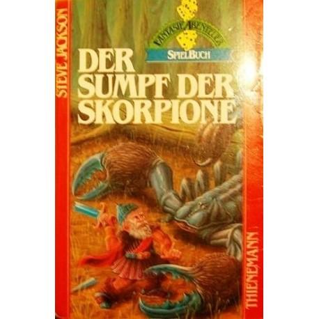 Der Sumpf der Skorpione. Von Steve Jackson (1986).