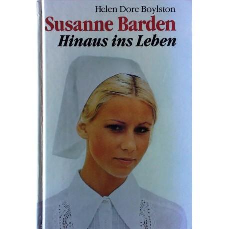 Susanne Barden. Hinaus ins Leben. Von Helen Dore Boylston (1954).