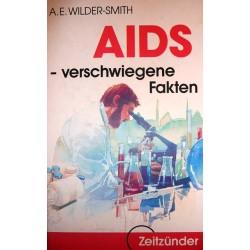 AIDS - verschwiegene Fakten. Von A.E. Wilder-Smith (1988).