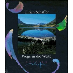 Wege in die Weite. Von Ulrich Schaffer (1996).