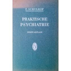 Praktische Psychiatrie. Von Friedrich Schulhof (1949).