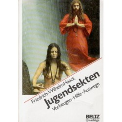 Jugendsekten. Von Friedrich-Wilhelm Haack (1991).