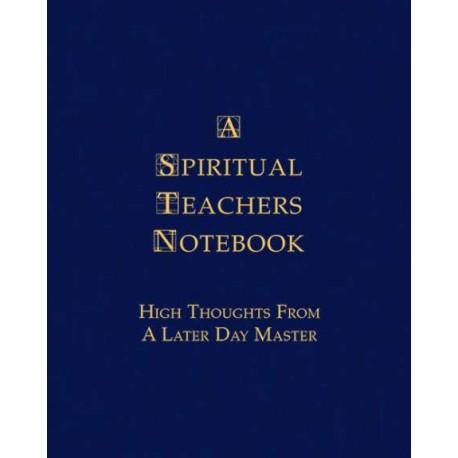 A Spiritual Teachers Notebook. Von Master Teacher (2014).