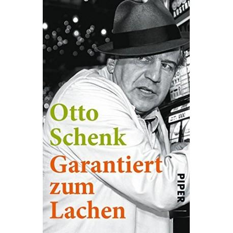 Garantiert zum Lachen. Von Otto Schenk (2013).
