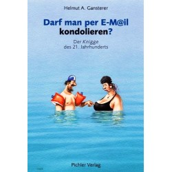 Darf man per E-Mail kondolieren? Von Helmut A. Gansterer (2007).
