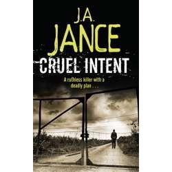 Cruel Intent. Von J. A. Jance (2009).