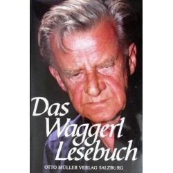 Das Waggerl Lesebuch. Von Gertrud Fussenegger (1984).