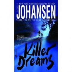 Killer Dreams. Von Iris Johansen (2006).