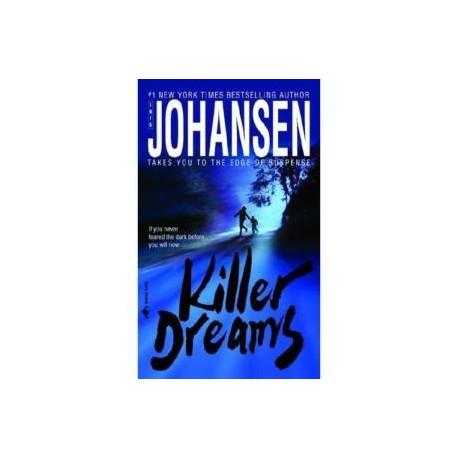 Killer Dreams. Von Iris Johansen (2006).