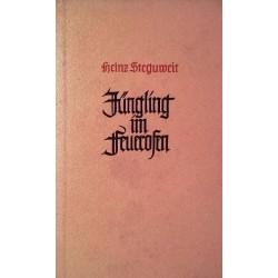 Der Jüngling im Feuerofen. Von Heinz Steguweit (1942).