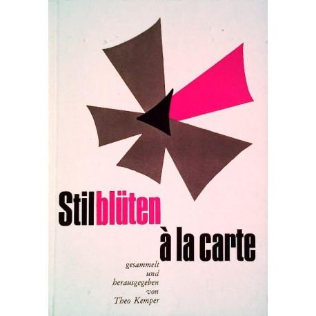 Stilblüten a la Carte. Von Theo Kemper (1968).