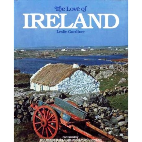 The Love of Ireland. Von Leslie Gardiner (1981).