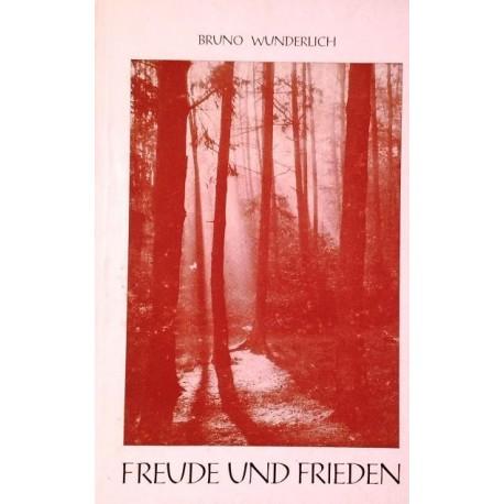 Freude und Frieden. Von Bruno Wunderlich (1971).