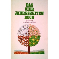 Das Vier Jahreszeiten Buch. Von Herbert A. Gornik (1981).