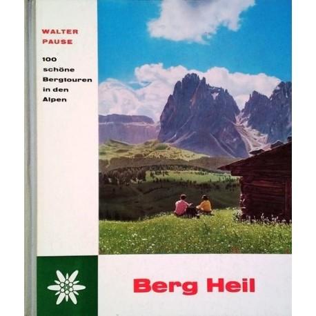 Berg Heil. Von Walter Pause (1961).