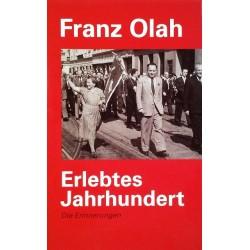 Erlebtes Jahrhundert. Die Erinnerungen. Von Franz Olah (2008).