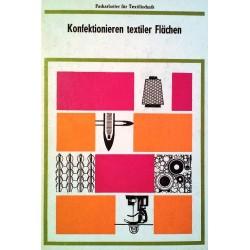 Konfektionieren textiler Flächen. Von Rosemarie Drese (1983).