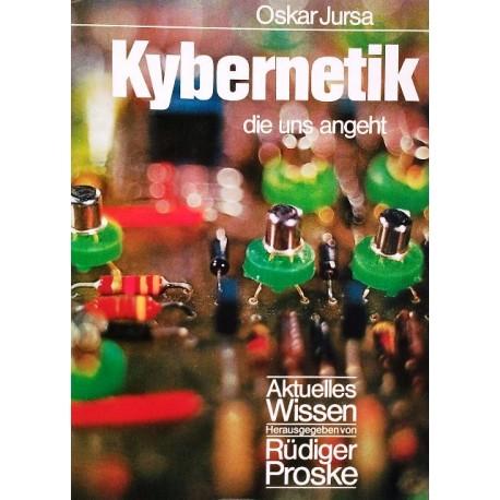 Kybernetik die uns angeht. Von Oskar Jursa (1975).