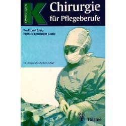 Chirurgie für Pflegeberufe. Von Burkhard Paetz (2000).