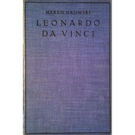 Leonardo da Vinci. Von Dimitri Sergejewitsch Mereschkowski (1928).