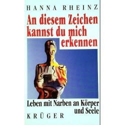 An diesem Zeichen kannst du mich erkennen. Von Hanna Rheinz (1997).