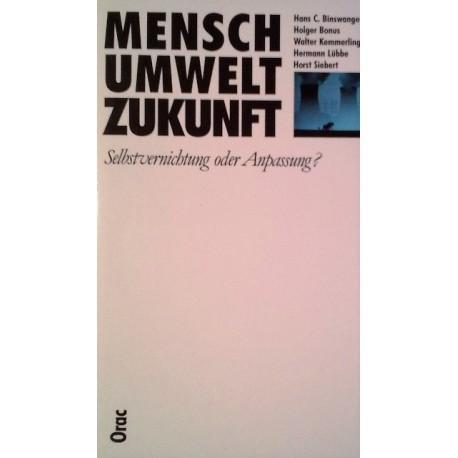 Mensch Umwelt Zukunft. Von Hans C. Binswanger (1987).