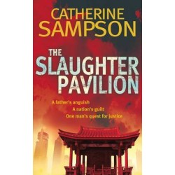 The Slaughter Pavilion. Von Catherine Sampson (2011).