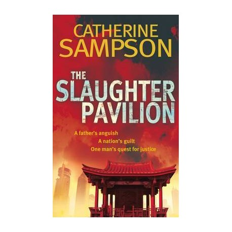 The Slaughter Pavilion. Von Catherine Sampson (2011).