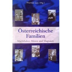 Österreichische Familien. Machthaber, Mimen und Magnaten. Von Thomas Lau (2006).
