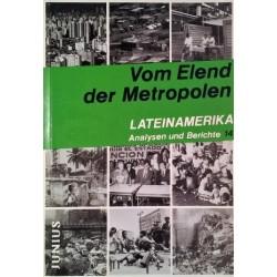 Vom Elend der Metropolen. Von Dietmar Dirmoser (1990).