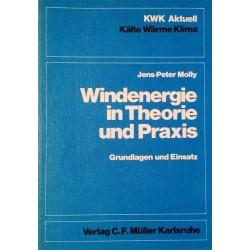 Windenergie in Theorie und Praxis. Von Jens-Peter Molly (1978).