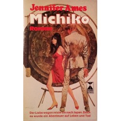 Michiko. Von Jennifer Ames (1981).