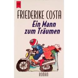 Ein Mann zum Träumen. Von Friederike Costa (1996).