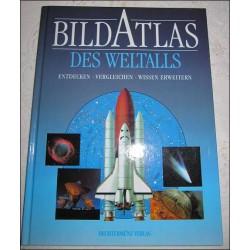 Bildatlas des Weltalls. Von: Bechtermünz Verlag (1998).