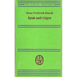 Spuk und Lügen. Von Hans Friedrich Blunck (1933).
