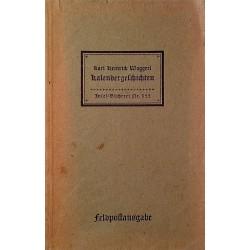Kalendergeschichten. Von Karl Heinrich Waggerl (1942).