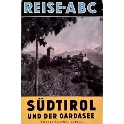 Südtirol und der Gardasee. Von Eduard Wildmoser (1958).