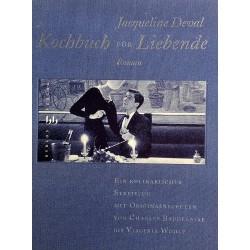 Kochbuch für Liebende. Von Jacqueline Deval (1995).
