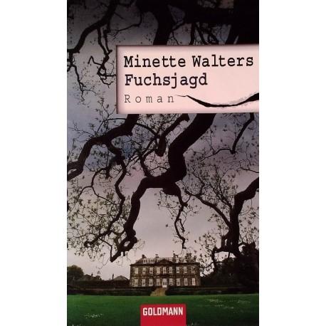 Fuchsjagd. Von Minette Walters (2007).
