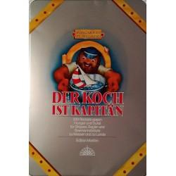 Der Koch ist Kapitän. Von Harald Mertes (1994).