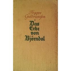 Das Erbe von Björndal. Von Trygve Gulbransen (1936).