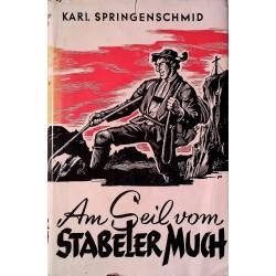 Am Seil vom Stabeler Much. Von Karl Springenschmid.