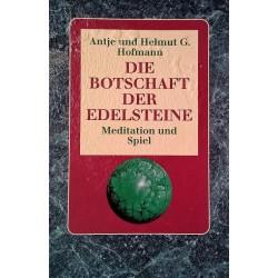 Die Botschaft der Edelsteine. Von Antje Hofmann (1988).