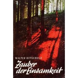 Zauber der Einsamkeit. Von Walter Hetschold (1964).