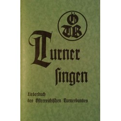 Turner Singen. Von: Österreichischer Turnerbund (1963).