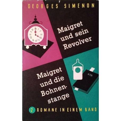 Maigret und sein Revolver. Maigret und die Bohnenstange. Von Georges Simenon (1952).